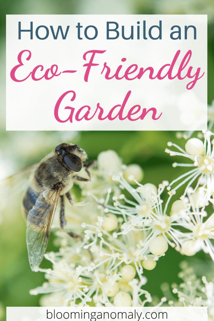 how to build an eco-friendly garden